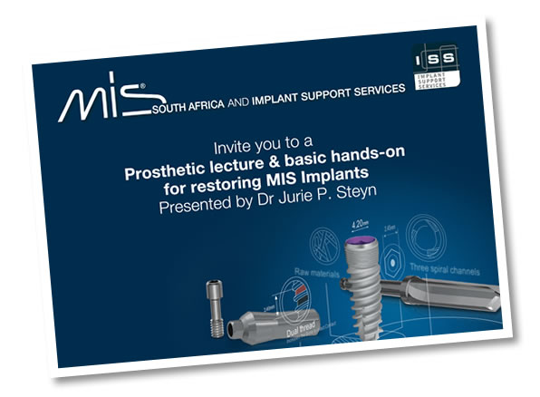 Prosthetic lecture & basic hands-on for restoring MIS Implants